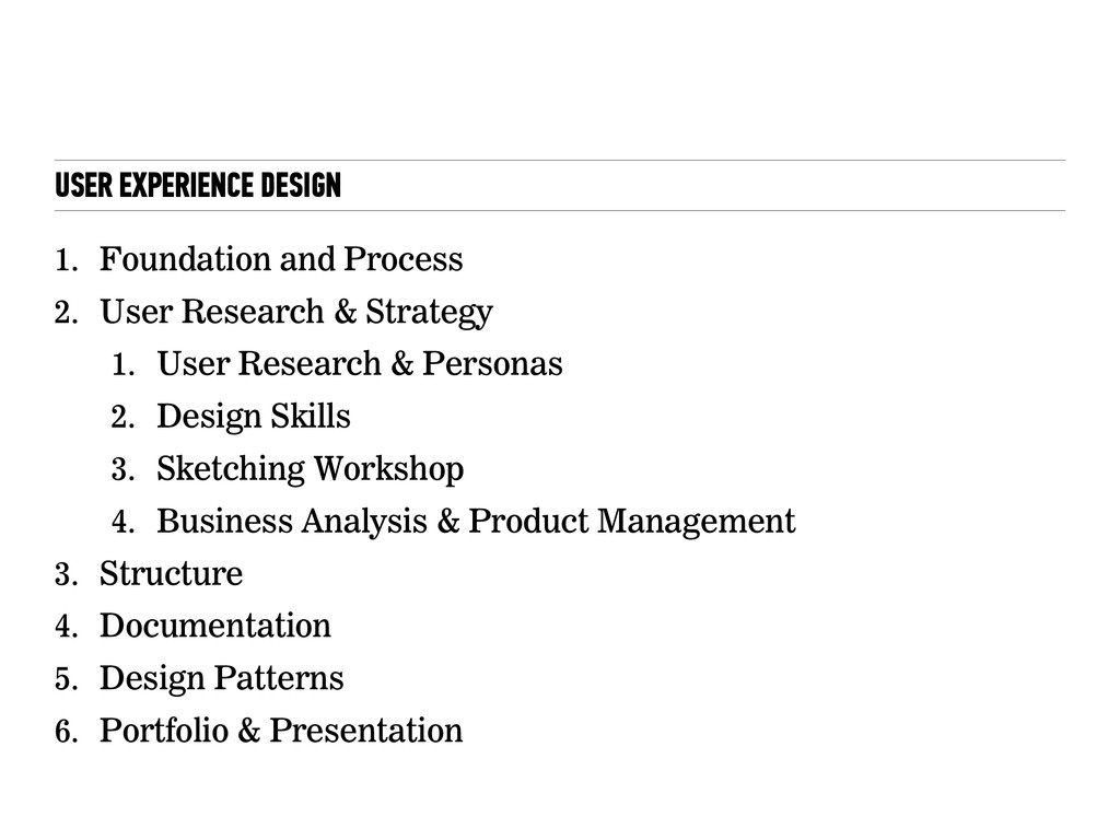 USER EXPERIENCE DESIGN 3 1. Foundation and Proc...