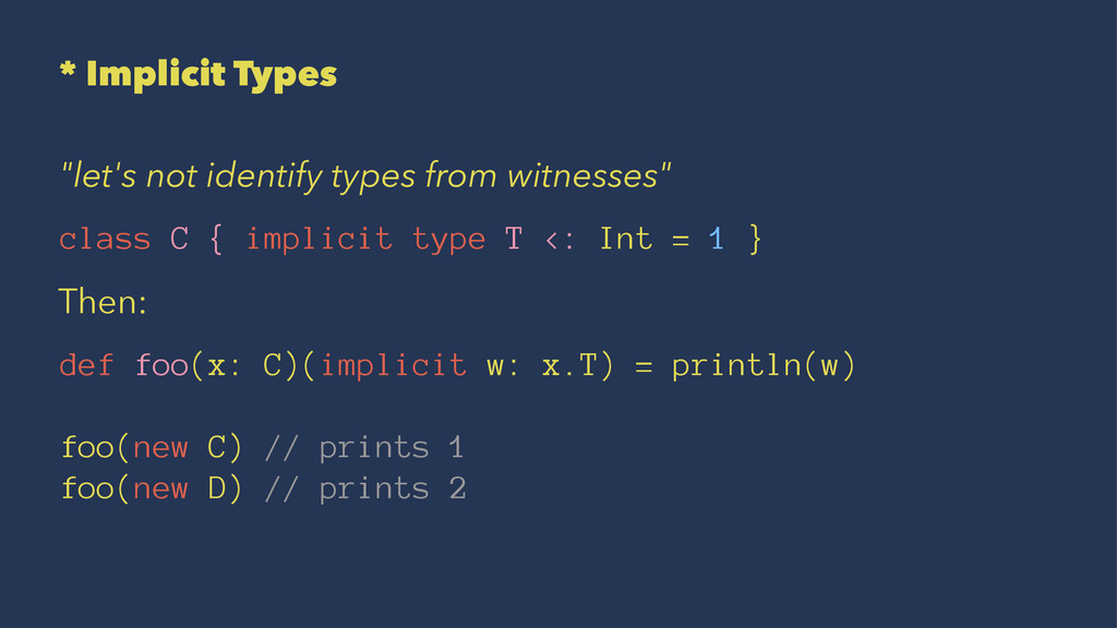 """* Implicit Types """"let's not identify types from..."""