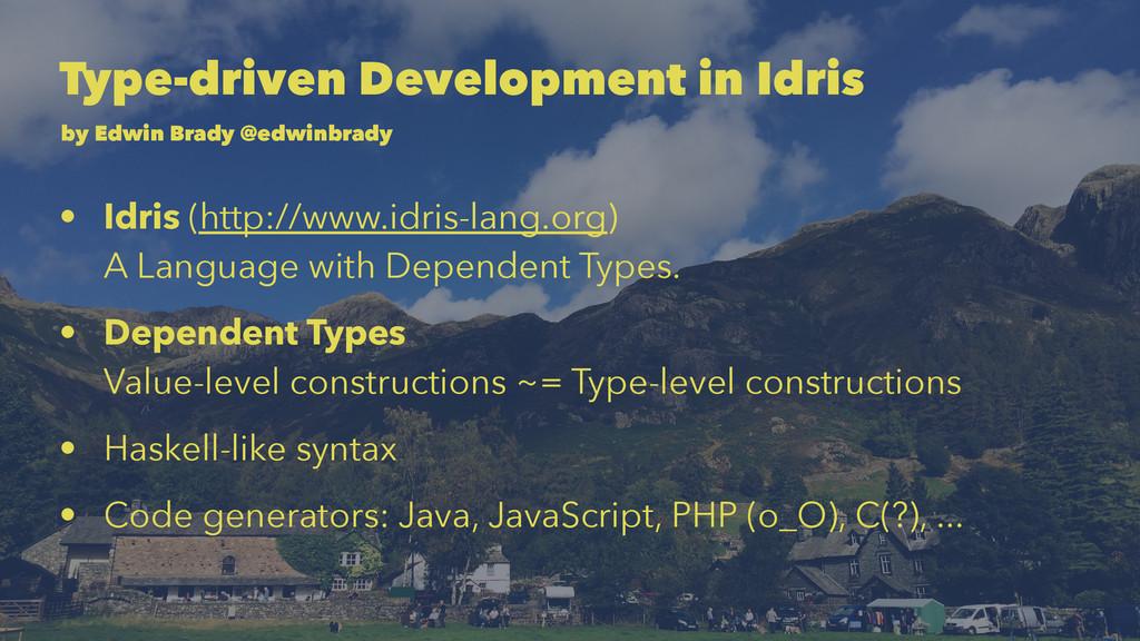 Type-driven Development in Idris by Edwin Brady...