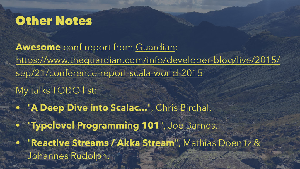 Other Notes Awesome conf report from Guardian: ...
