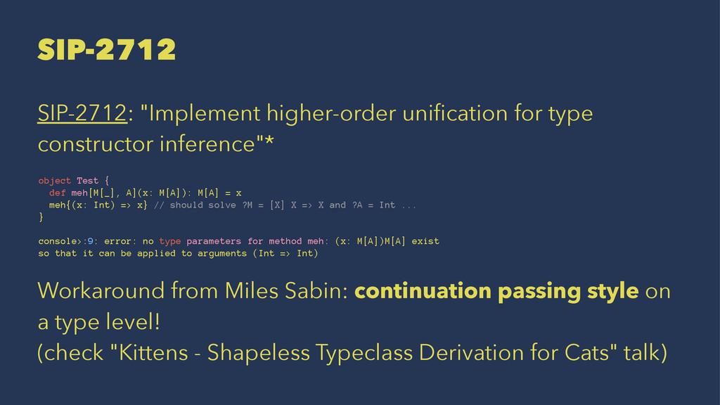 "SIP-2712 SIP-2712: ""Implement higher-order unifi..."