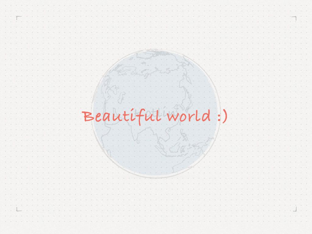 Kotlin Beautiful world :)