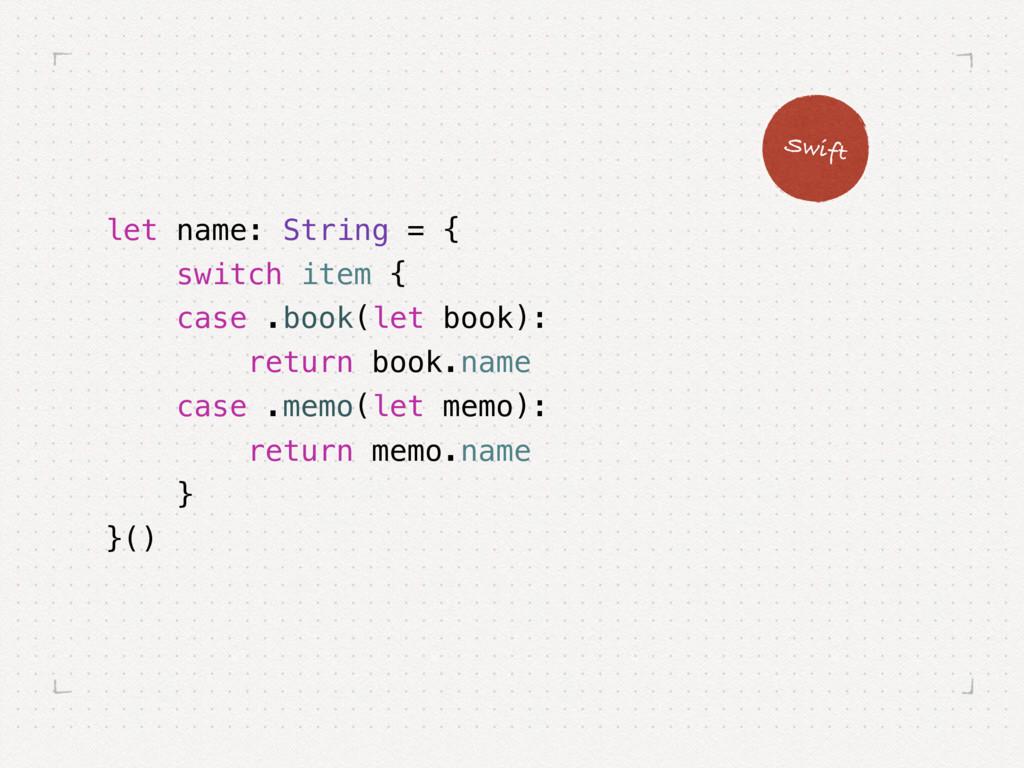 let name: String = { switch item { case .book(l...