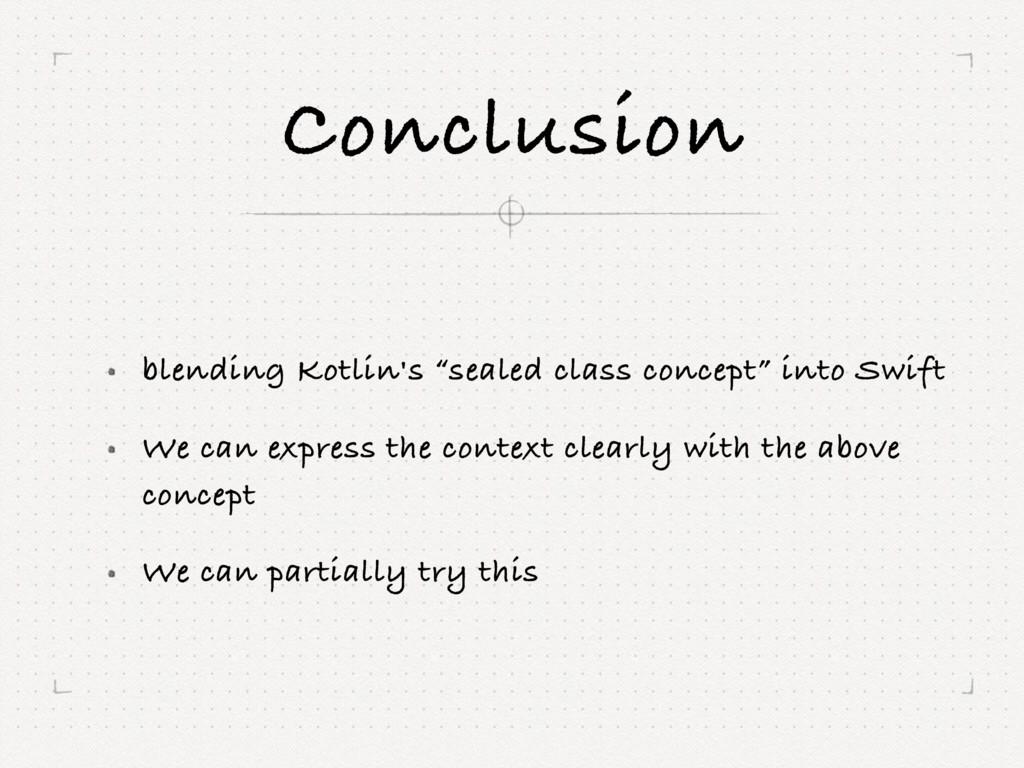 """Conclusion blending Kotlin's """"sealed class conc..."""