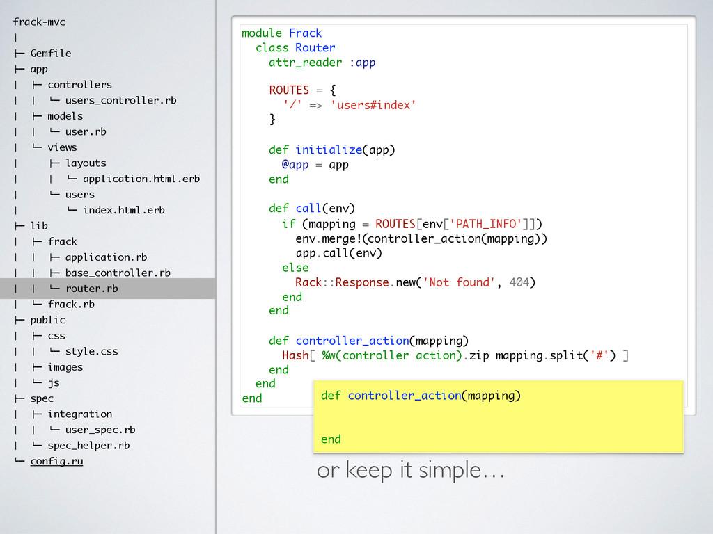 module Frack class Router attr_reader :app ! ! ...