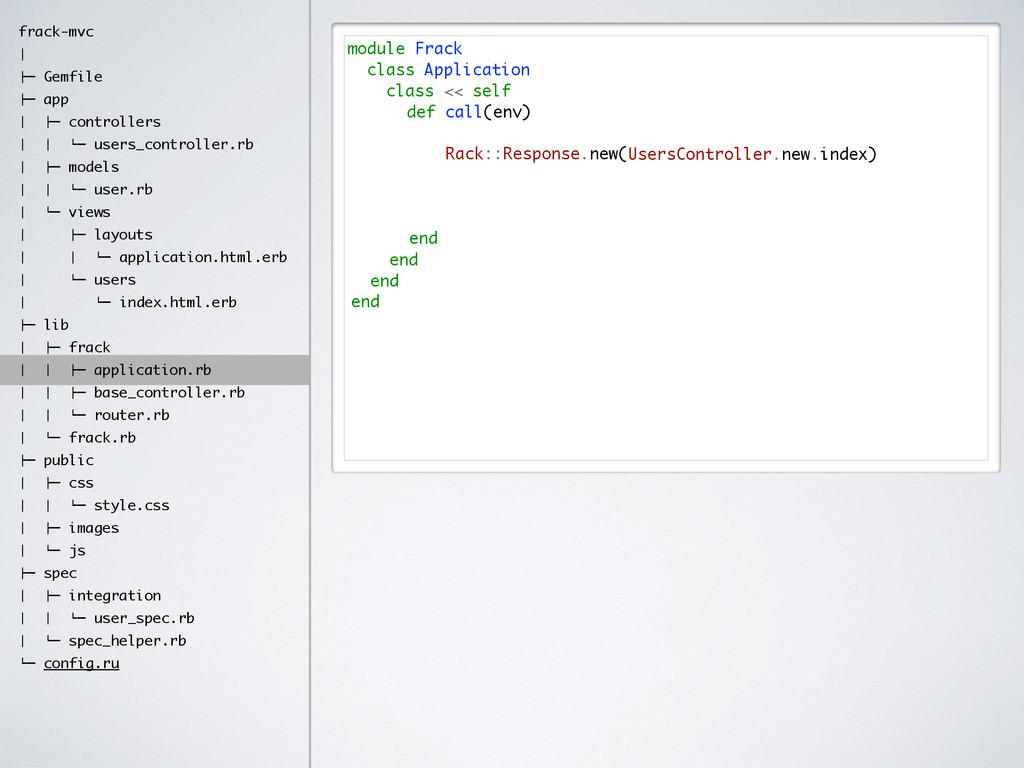 module Frack class Application class << self ! ...
