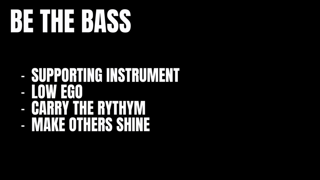 BE THE BASS - SUPPORTING INSTRUMENT  - LOW EGO ...