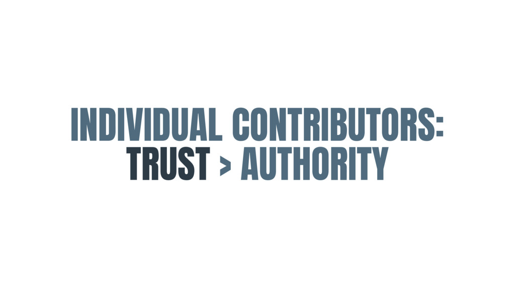INDIVIDUAL CONTRIBUTORS:  TRUST > AUTHORITY