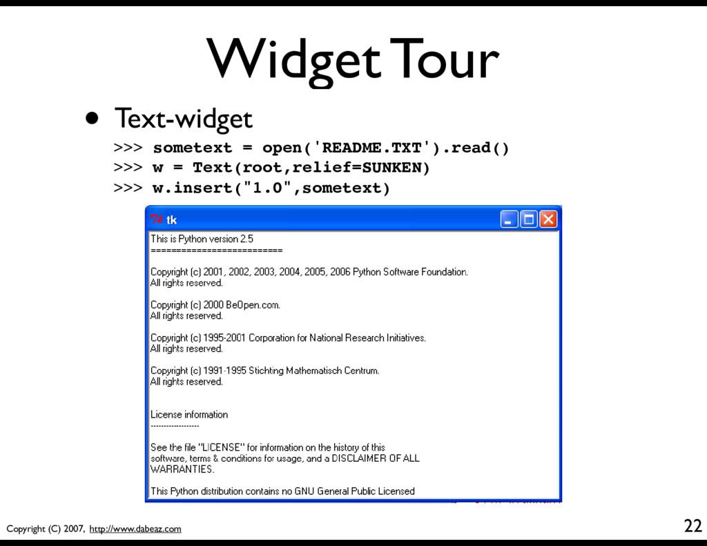 Copyright (C) 2007, http://www.dabeaz.com Widge...