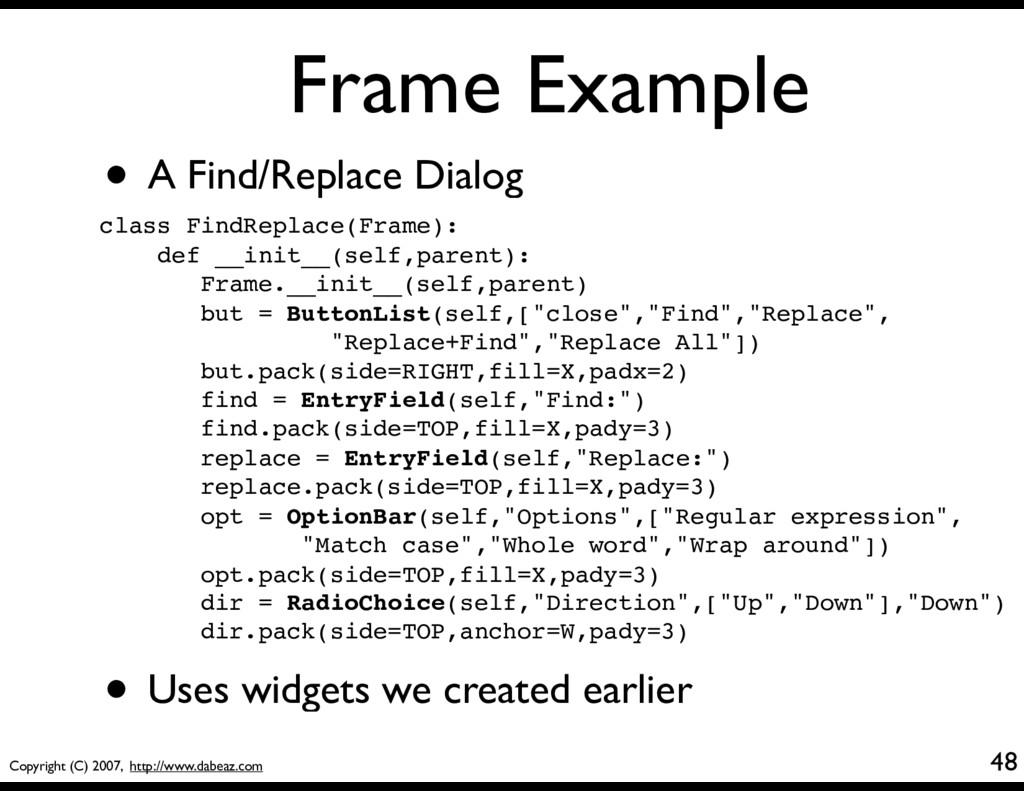 Copyright (C) 2007, http://www.dabeaz.com Frame...