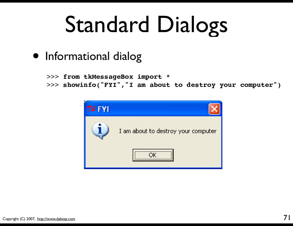 Copyright (C) 2007, http://www.dabeaz.com Stand...