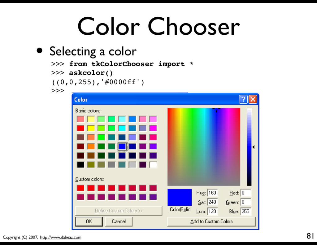 Copyright (C) 2007, http://www.dabeaz.com Color...