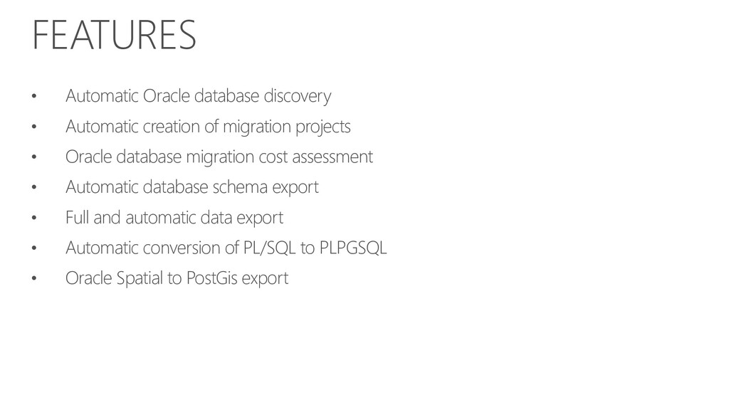 FEATURES • Automatic Oracle database discovery ...