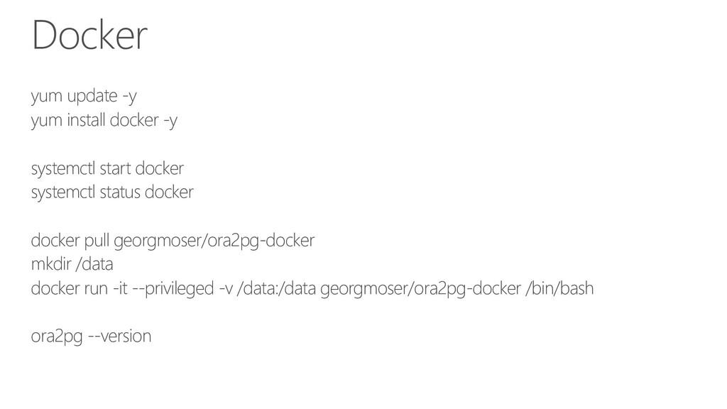 Docker yum update -y yum install docker -y syst...