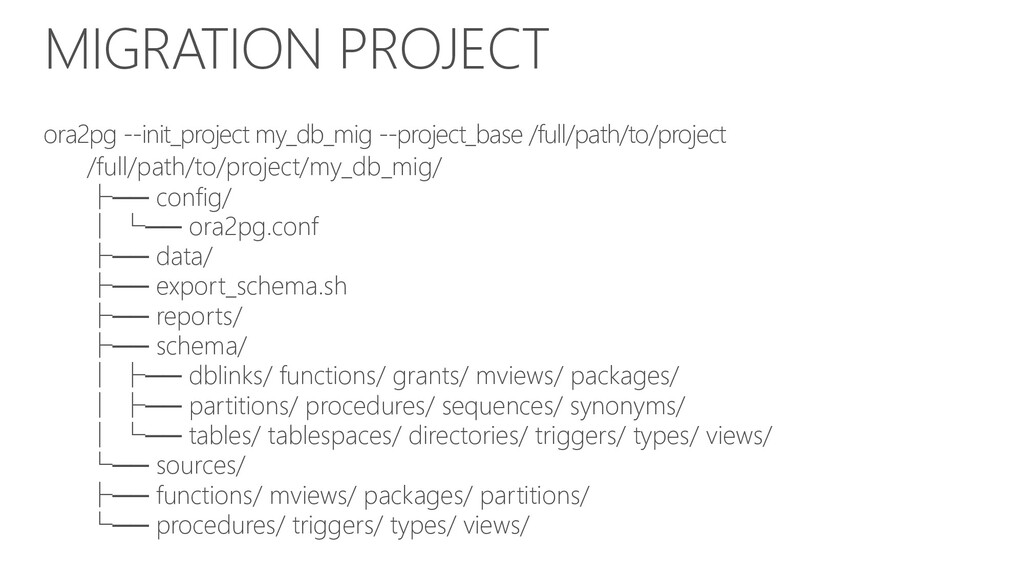 MIGRATION PROJECT ora2pg --init_project my_db_m...