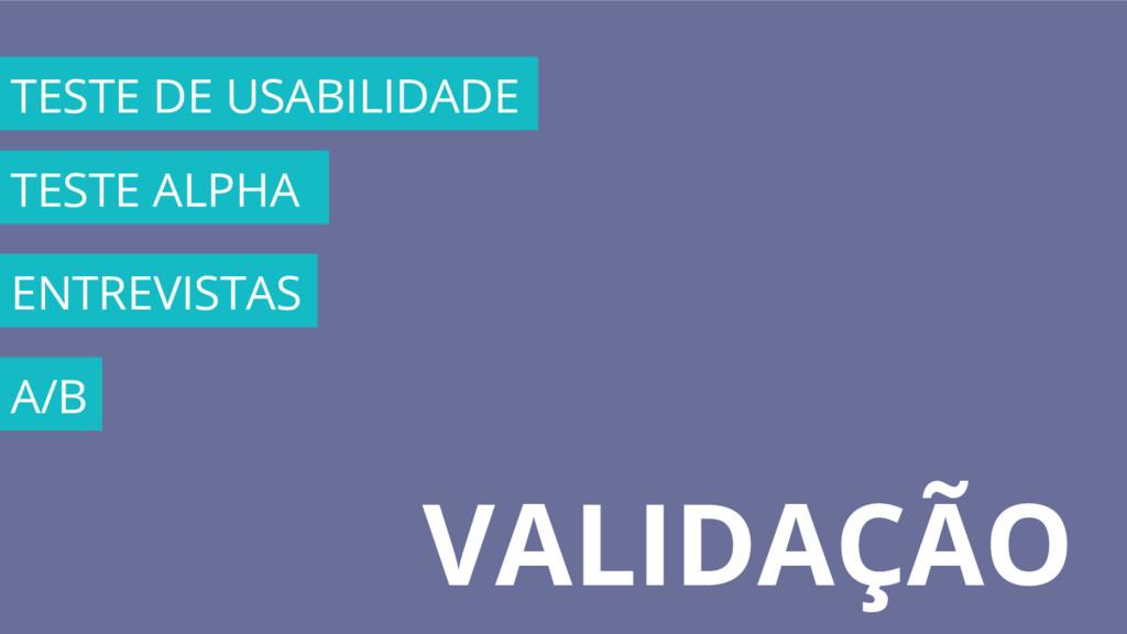VALIDAÇÃO TESTE DE USABILIDADE TESTE ALPHA ENTR...