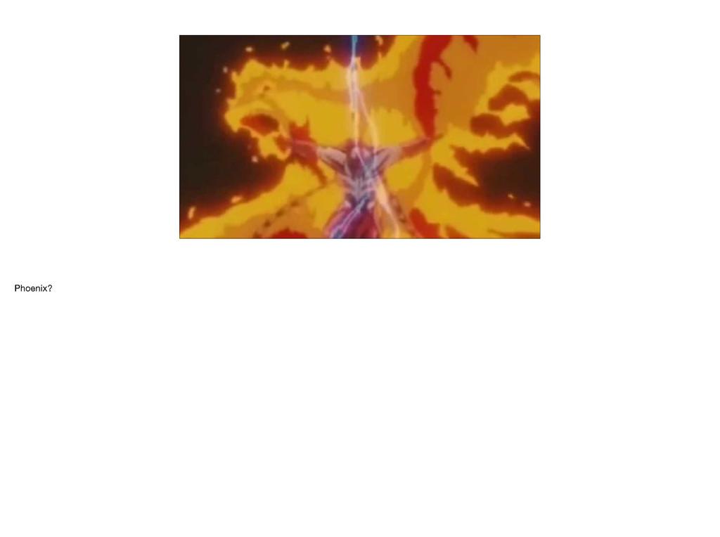 Phoenix?