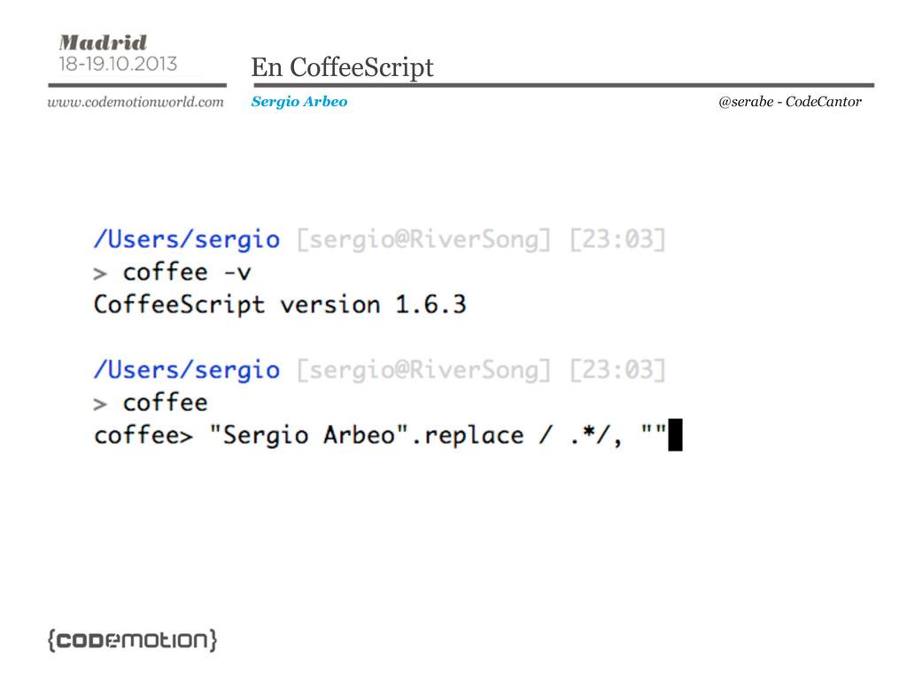 @serabe - CodeCantor Sergio Arbeo En CoffeeScri...