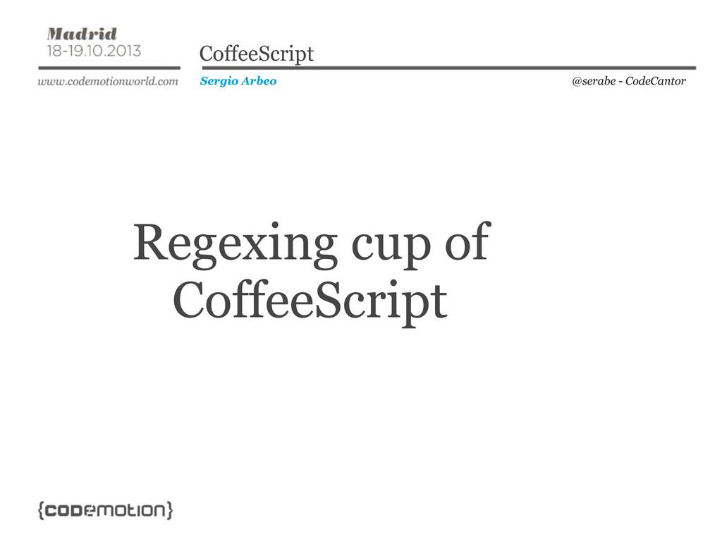 @serabe - CodeCantor Sergio Arbeo CoffeeScript ...