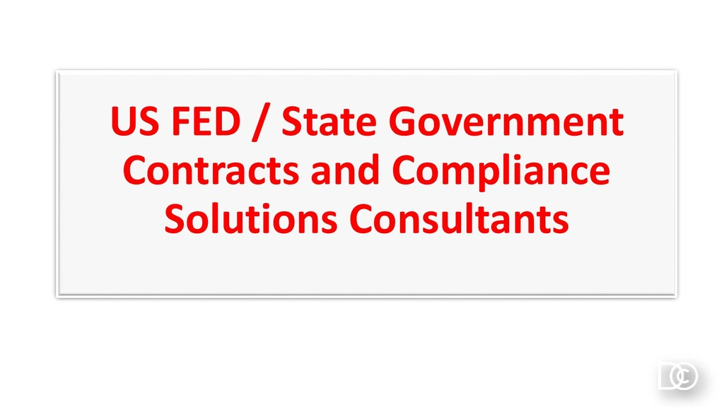 US FED / State Government Contracts and Complia...