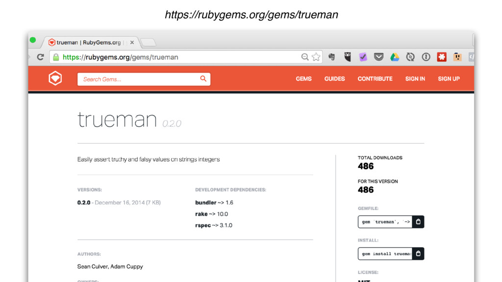 https://rubygems.org/gems/trueman