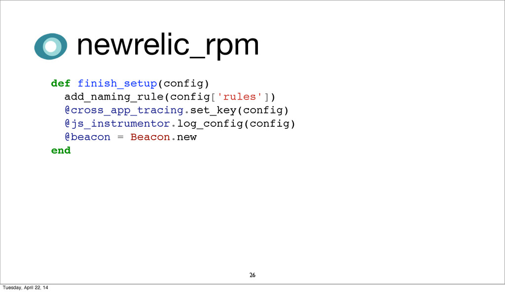 newrelic_rpm 26 def finish_setup(config) add_na...