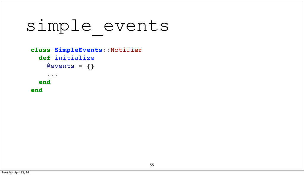 55 class SimpleEvents::Notifier def initialize ...