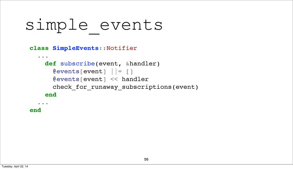 56 class SimpleEvents::Notifier ... def subscri...