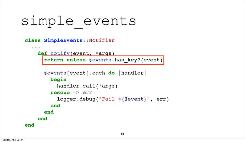 58 class SimpleEvents::Notifier ... def notify(...