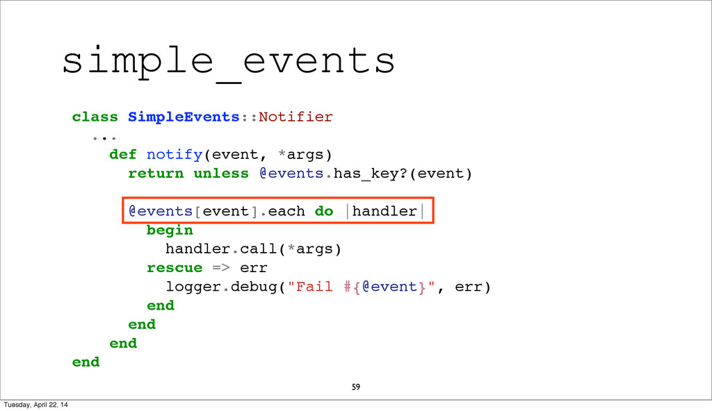 59 class SimpleEvents::Notifier ... def notify(...