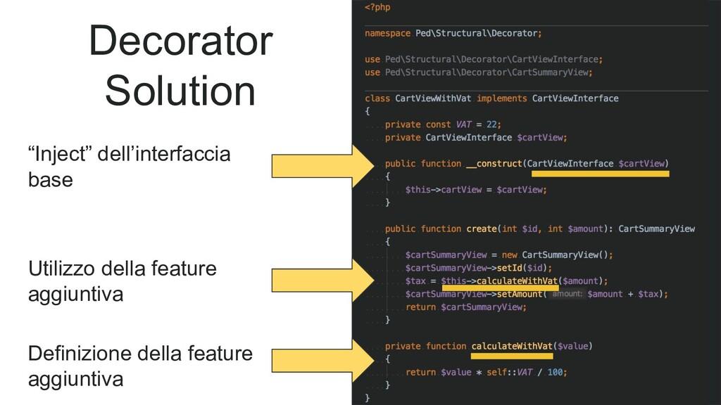 """Decorator Solution """"Inject"""" dell'interfaccia ba..."""