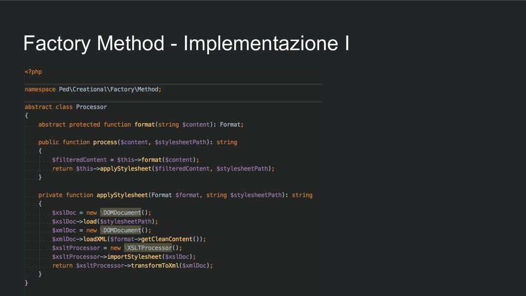 Factory Method - Implementazione I