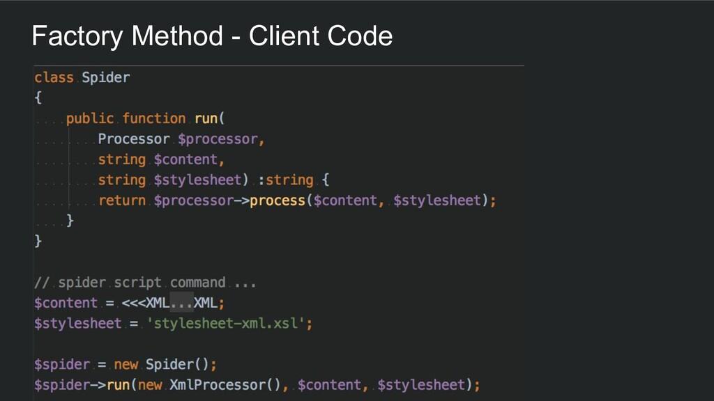 Factory Method - Client Code