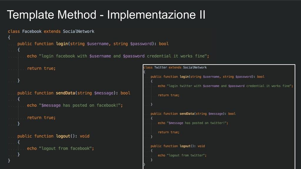 Template Method - Implementazione II