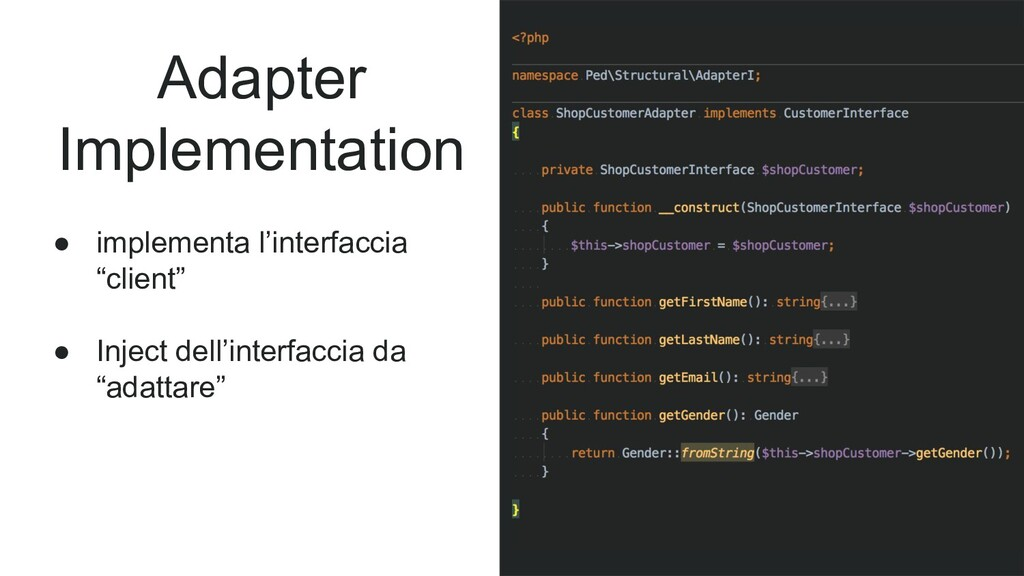 Adapter Implementation ● implementa l'interfacc...