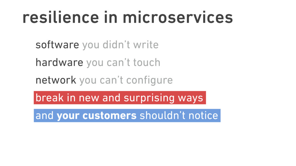 resilience in microservices software you didn't...