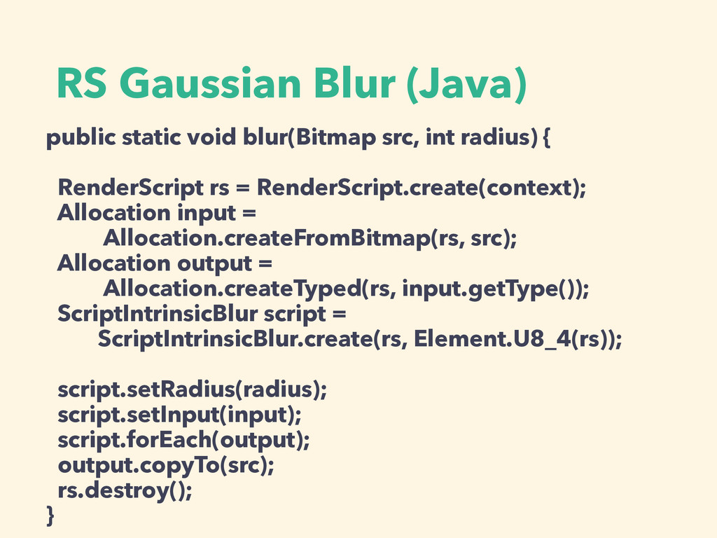 RS Gaussian Blur (Java) public static void blur...