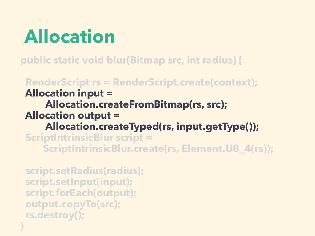 Allocation public static void blur(Bitmap src, ...