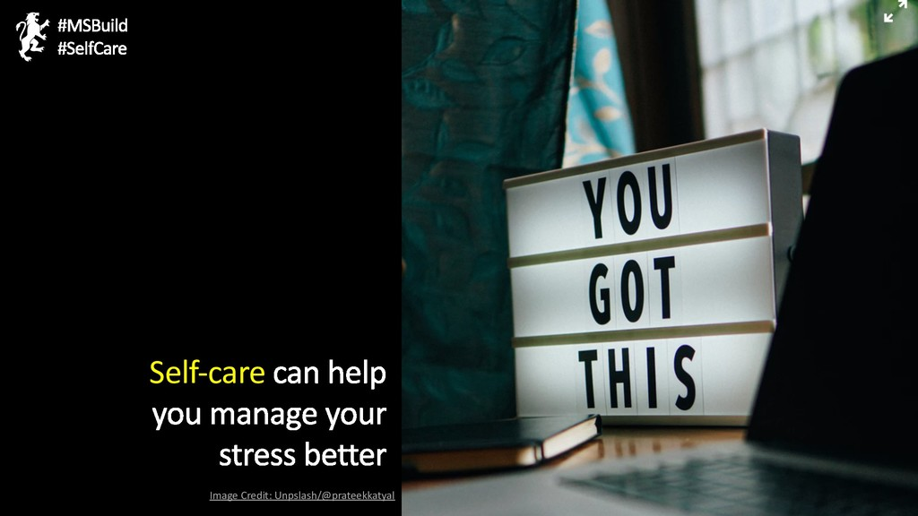 Self-care Image Credit: Unpslash/@prateekkatyal