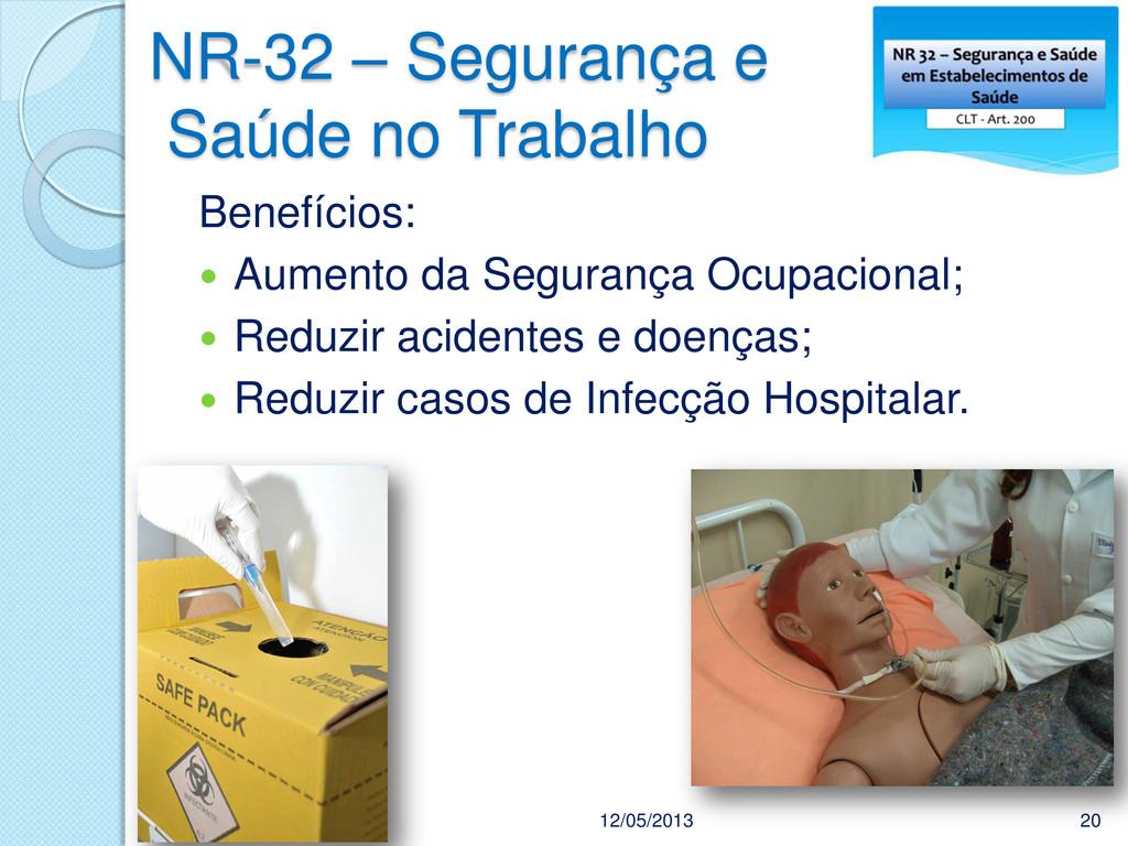 NR-32 – Segurança e Saúde no Trabalho 12/05/201...