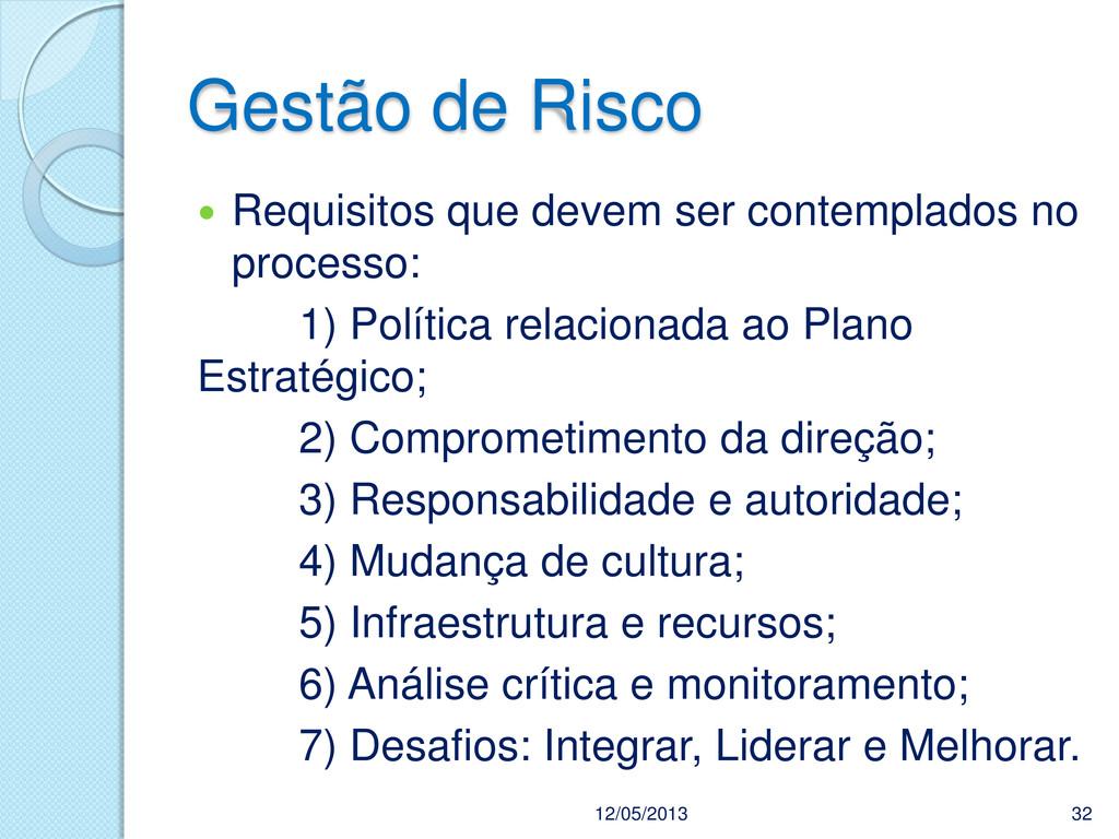 Gestão de Risco  Requisitos que devem ser cont...