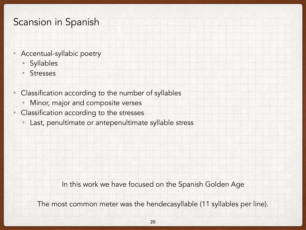 Scansion in Spanish • Accentual-syllabic poetry...