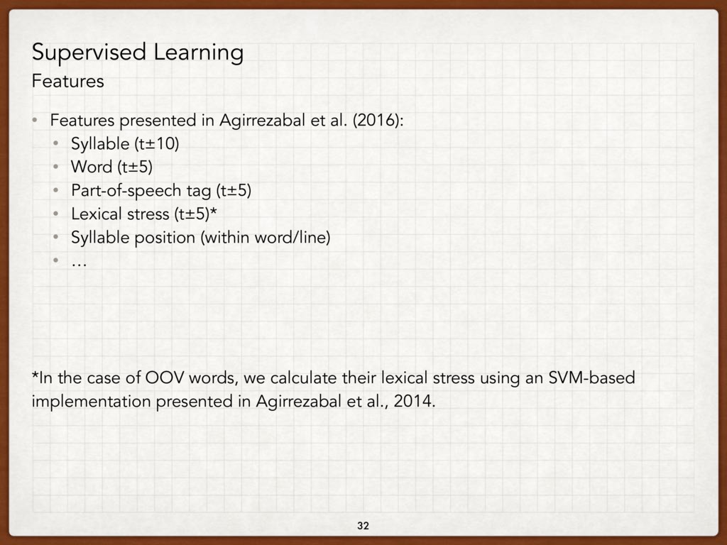 Supervised Learning Features • Features present...