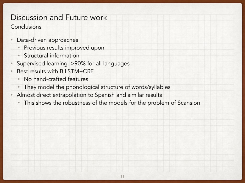 38 Discussion and Future work Conclusions • Dat...