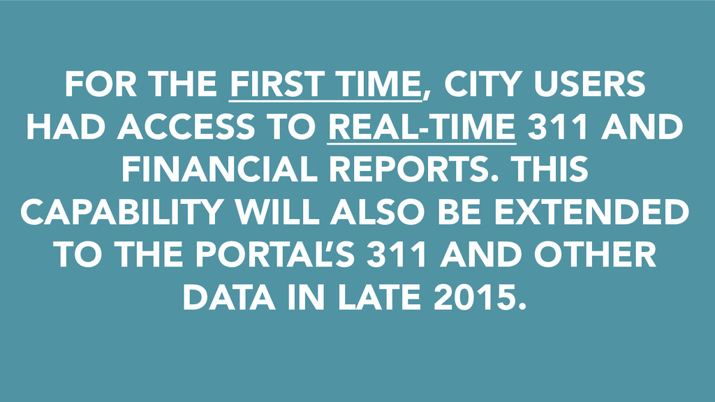 FOR THE FIRST TIME, CITY USERS HAD ACCESS TO RE...