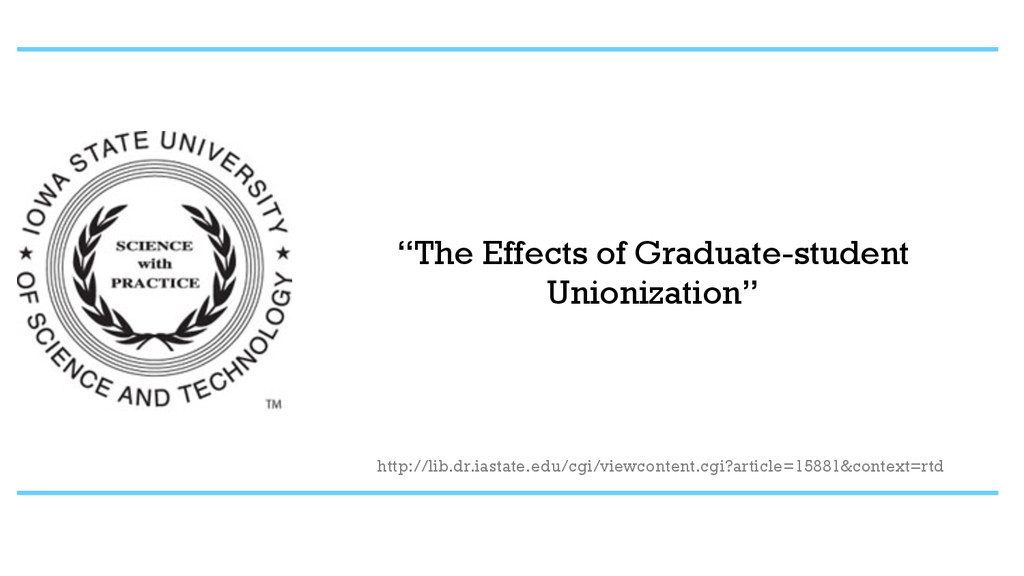 """The Effects of Graduate-student Unionization"" ..."