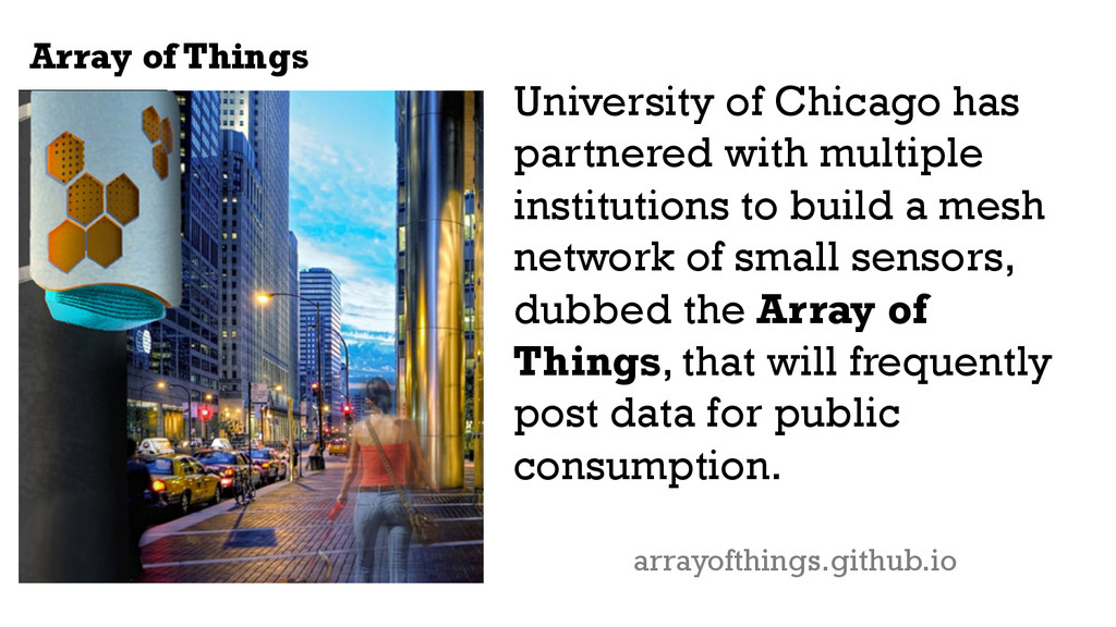 Array of Things University of Chicago has partn...