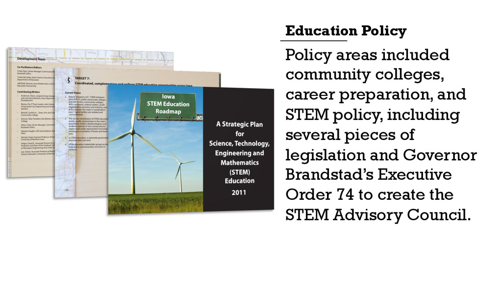 Policy areas included community colleges, caree...