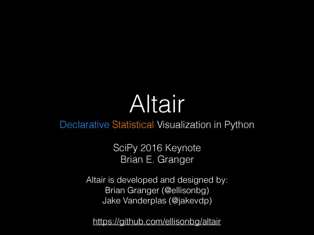 Altair Declarative Statistical Visualization in...