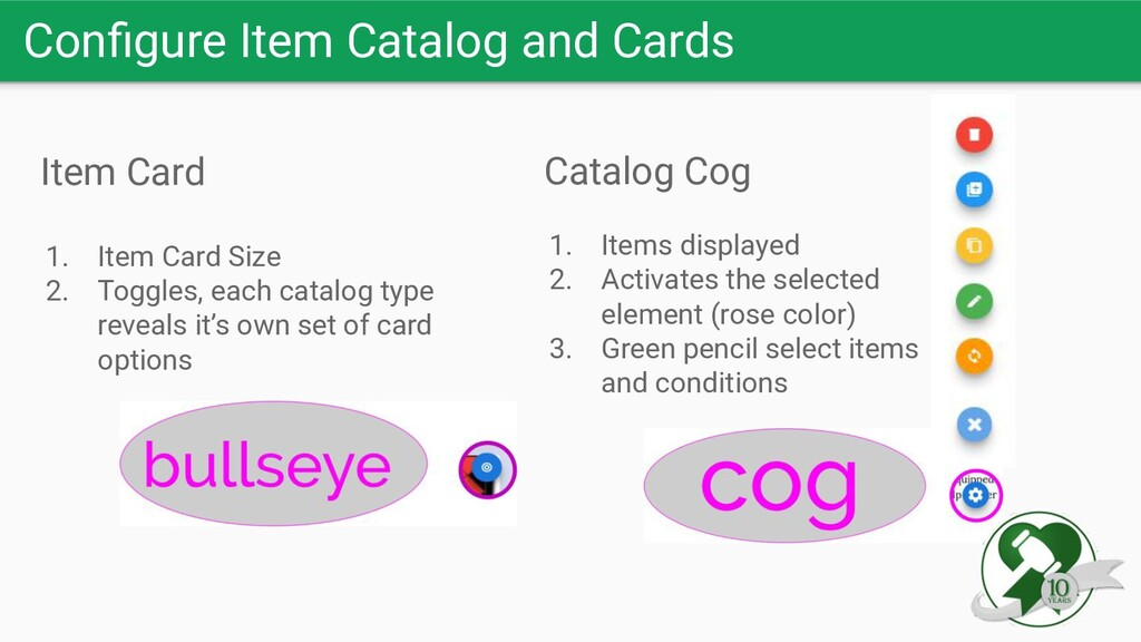 Configure Item Catalog and Cards Item Card 1. It...